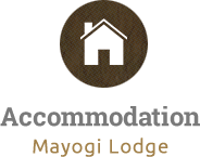 Accommodation - Mayogi Lodge